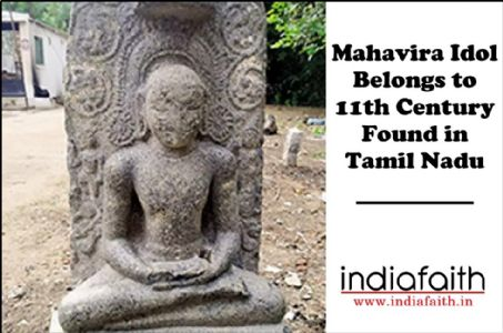 Ancient Mahavira idol found in Tamil Nadu