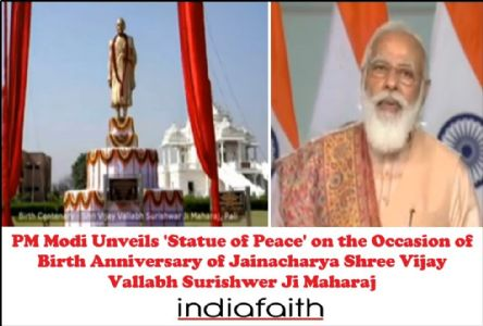 PM Modi unveils 'Statue of Peace' on the occasion of birth anniversary of Jainacharya Shree Vijay Vallabh Surishwer Ji Maharaj