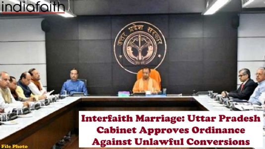 Interfaith Marriage: Uttar Pradesh cabinet approves ordinance against unlawful conversions