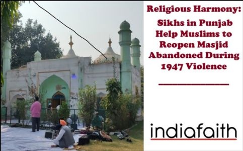 Religious Harmony: Sikhs help Muslims to reopen Masjid abandoned during 1947 violence