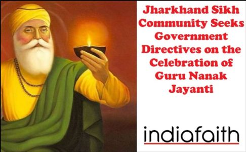 Jharkhand Sikh community seeks Government directives on the celebration of Guru Nanak Jayanti