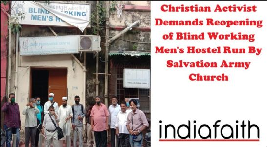 Christian activist demands reopening of Blind Working Men's Hostel run by Salvation Army Church