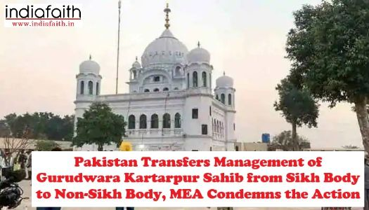 Pakistan transfers management of Gurudwara Kartarpur Sahib from Sikh body to non-Sikh body, MEA condemns the action