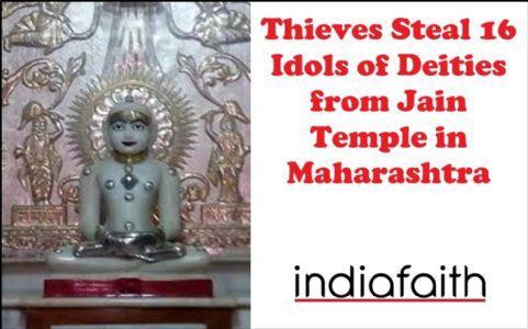 Thieves steal 16 idols of deities from Jain temple in Maharashtra