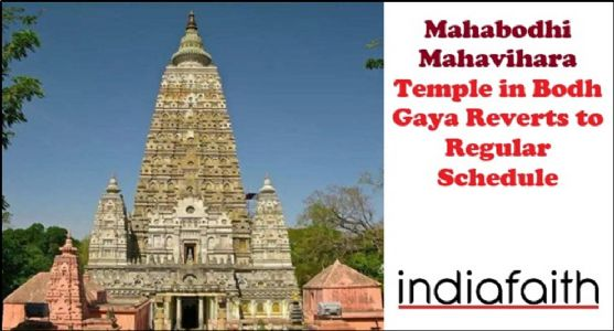 Mahabodhi Mahavihara Temple in Bodh Gaya reverts to regular schedule