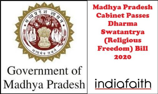 Madhya Pradesh cabinet passes Dharma Swatantrya (Religious Freedom) Bill 2020