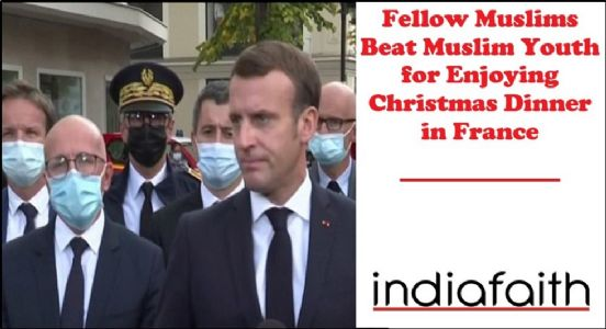 Fellow Muslims beat Muslim youth for enjoying Christmas dinner in France