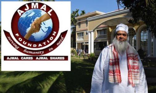 Maulana Badruddin Ajmal's controversy-ridden Ajmal Foundation