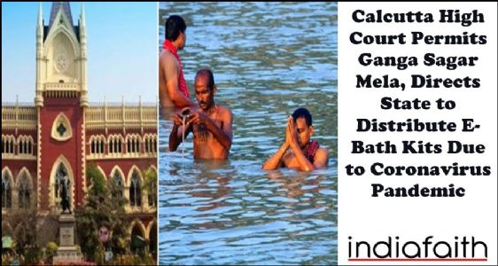 Calcutta High Court permits Ganga Sagar Mela, directs State to distribute e-bath kits due to Coronavirus pandemic