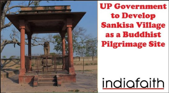 UP Government to develop Sankisa village as a Buddhist pilgrimage site