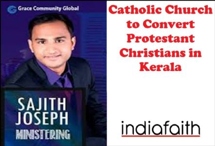 Catholic Church to convert Protestant Christians in Kerala