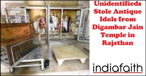 Unidentifieds stole antique idols from Digambar Jain temple in Rajsthan