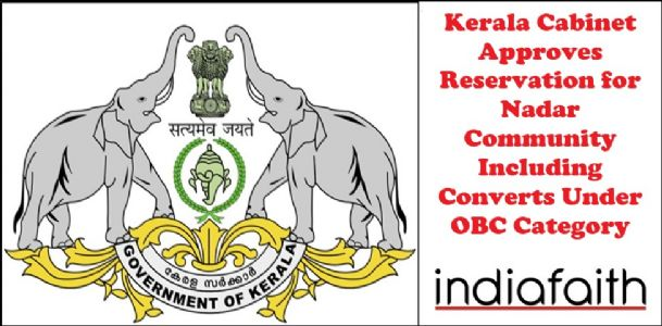 Kerala cabinet approves reservation for Nadar community including converts under OBC Category